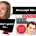 NGC #020: ENLIGHTENING MILLENNIAL INSIGHTS AND TREND FORECASTING WITH MARYLEIGH BLISS [PODCAST]