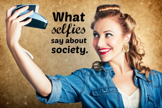 What selfies say about society
