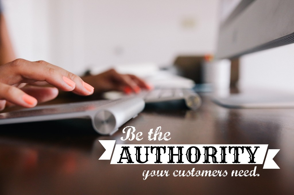 Content Marketing - Be the Authority