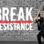 UNLEASH YOUR UNIQUE CREATIVITY BY BREAKING THROUGH YOUR INNER RESISTANCE