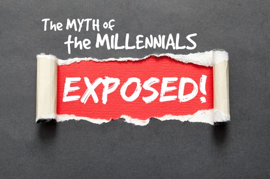 The Myth of the Millennials Exposed