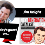 NGC #021: ATTRACTING MILLENNIAL EMPLOYEES WITH ROCK STAR COMPANY CULTURE WITH JIM KNIGHT [PODCAST]